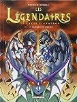L�GENDAIRES (LES) T.10 : LE CYCLE D'A...