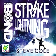 Strike Lightning: Young Bond, Book 8 Audiobook by Steve Cole Narrated by Nathaniel Parker