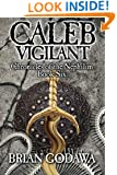 Caleb Vigilant (Chronicles of the Nephilim) (Volume 6)
