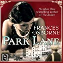 Park Lane (       UNABRIDGED) by Frances Osborne Narrated by Jane Collingwood