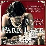 Park Lane | Frances Osborne