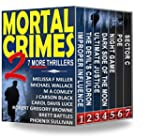 Mortal Crimes 2: 7 More Thrillers (Th...