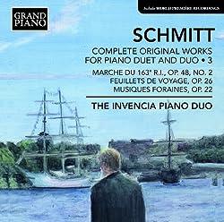 Schmitt: Works For Piano Due 3 [The Invencia Piano Duo] [Grand Piano: GP623]