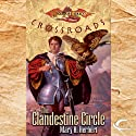 The Clandestine Circle: Dragonlance: Crossroads, Book 1 Audiobook by Mary H. Herbert Narrated by Dina Pearlman