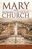 img - for Mary and the Roman Catholic Church book / textbook / text book
