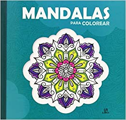 MANDALAS PARA COLOREAR: 9788466231015: Amazon.com: Books