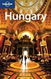 img - for Lonely Planet Hungary 6th Ed.: 6th Edition by Neal Bedford (Jun 1 2009) book / textbook / text book