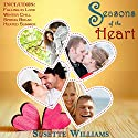 Seasons of the Heart Audiobook by Susette Williams Narrated by Allyson Voller
