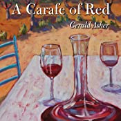 A Carafe of Red | [Gerald Asher]