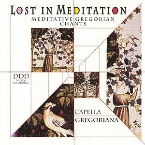 Lost in Meditation: Meditative Gregorian Chants