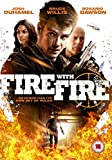 Fire with Fire [DVD] [2013]