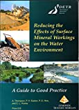 img - for Reducing the Effects of Surface Mineral Workings on the Water Environment book / textbook / text book