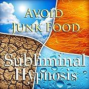 Avoid Junk Food with Subliminal Affirmations: Healthy Snacking & Skip Fast Food, Solfeggio Tones, Binaural Beats, Self Help Meditation Hypnosis | [Subliminal Hypnosis]