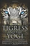 The Tigress and the Yogi