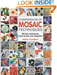 Compendium of Mosaic Techniques: 300...