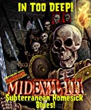 MidEvil III: Subterranean Homesick Blues