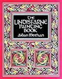 The Lindisfarne Painting Book (050028184X) by Meehan, Aidan