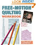 Free-Motion Quilting Workbook: Angela...