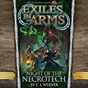 Night of the Necrotech: Exiles in Arms, Vol. Two | [C. L. Werner]