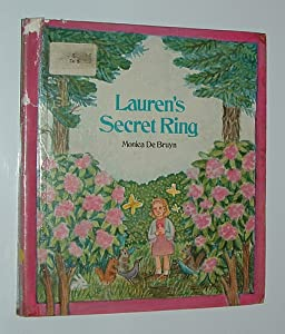 Lauren's Secret Ring by Monica De Bruyn
