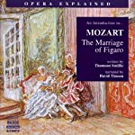 Mozart: The Marriage of Figaro | Thomson Smillie