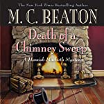 Death of a Chimney Sweep (       UNABRIDGED) by M. C. Beaton Narrated by Graeme Malcolm