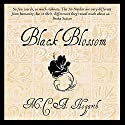 Black Blossom: A Fantasy of Manners Among Aliens, Volume 3 Audiobook by M.C.A. Hogarth Narrated by Daniel Dorse