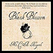 Black Blossom: A Fantasy of Manners Among Aliens, Volume 3 | M.C.A. Hogarth