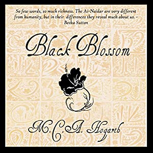 Black Blossom: A Fantasy of Manners Among Aliens, Volume 3 Audiobook