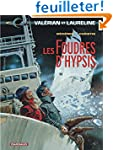 Val�rian, tome 12 : Les Foudres d'Hypsis