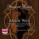 Innocent Traitor Audiobook by Alison Weir Narrated by Patience Tomlinson