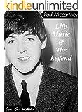 Paul McCartney - Life, Music & The Legend