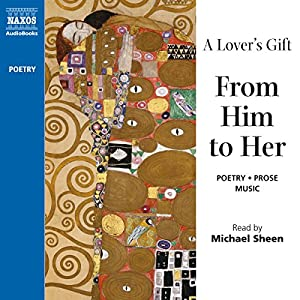 A Lover's Gift from Him to Her (Unabridged Selections) Audiobook