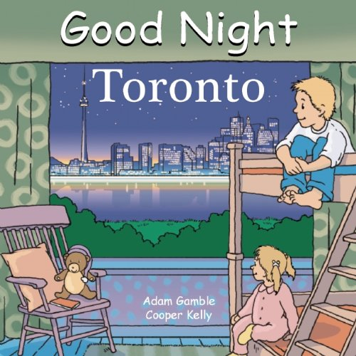 Good Night Toronto (Good Night Our World) (Goodnight Canada compare prices)