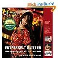 Entfesselt blitzen: Kreative Fotografie mit Systemblitzen (mitp Edition Profifoto)