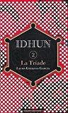 """Afficher """"Idhun n° 2 La Triade"""""""