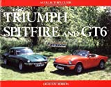 Triumph Spitfire and GT6: A Collector's Guide Graham Robson
