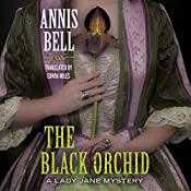 The Black Orchid: A Lady Jane Mystery, Book 2 | Annis Bell, Edwin Miles - translator