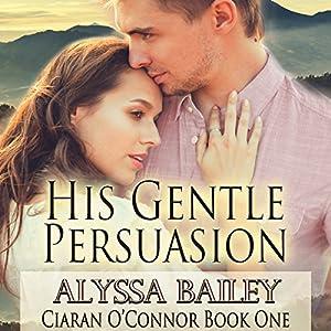 His Gentle Persuasion Audiobook