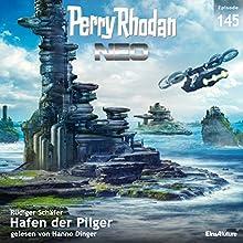 Hafen der Pilger (Perry Rhodan NEO 145) Hörbuch von Rüdiger Schäfer Gesprochen von: Hanno Dinger