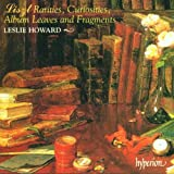 Complete Piano Music 55: Rarities Curiosities