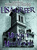 img - for Menace at Mistwood (Delia Daugherty Serials Book 1) book / textbook / text book