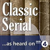 The Custom of the Country (BBC Radio 4: Classic Serial) | [Edith Wharton]