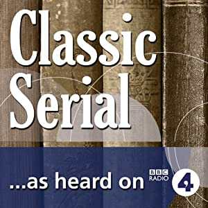 Miss Mackenzie, Neglected Classic (BBC Radio 4: Classic Serial) Radio/TV Program