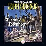 Xorrons Totenheer (John Sinclair 106) | Jason Dark
