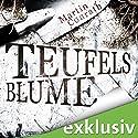 Teufelsblume Hörbuch von Martin Conrath Gesprochen von: Vera Teltz