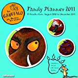 2011 The Gruffalo Family Planner (Square Wall Cal)by teNeues