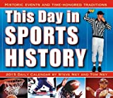 img - for By Steve Ney and Tom Ney This Day in Sports History: Historic Events and Time-Honored Traditions 2015 Boxed Calendar (Box Pag) [Calendar] book / textbook / text book