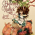 Hapenny Magick | Jennifer Carson