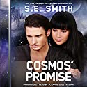 Cosmos' Promise: Cosmos' Gateway, Book 4 Audiobook by S. E. Smith Narrated by Suzanne Elise Freeman